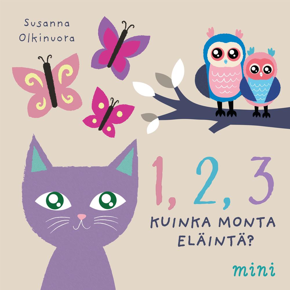 Kansikuva kirjasta  1, 2, 3 Kuinka monta eläintä?  (Mini Kustannus, 2018)