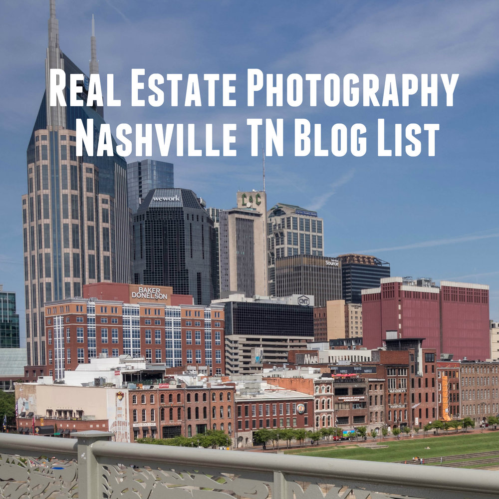 Real Estate Photography Nashville TN Blog List