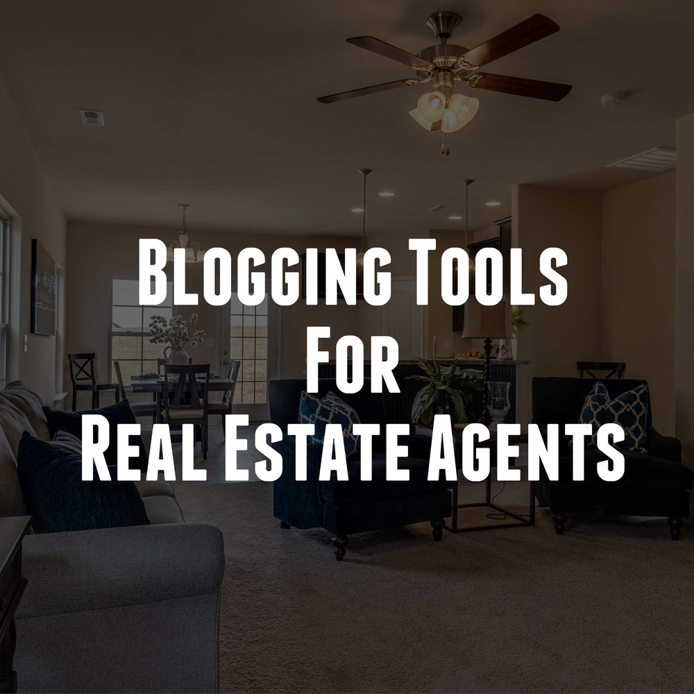 Blogging Tools For Real Estate Agents