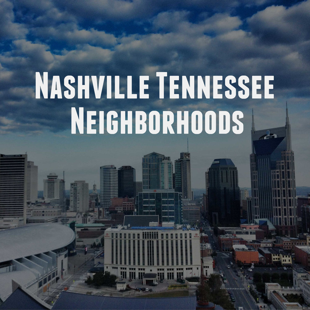 Nashville Tennessee Neighborhoods Real Estate Photographers Love