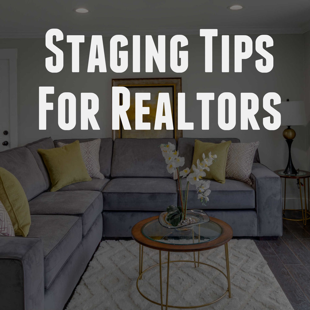 Staging Tips for Realtors