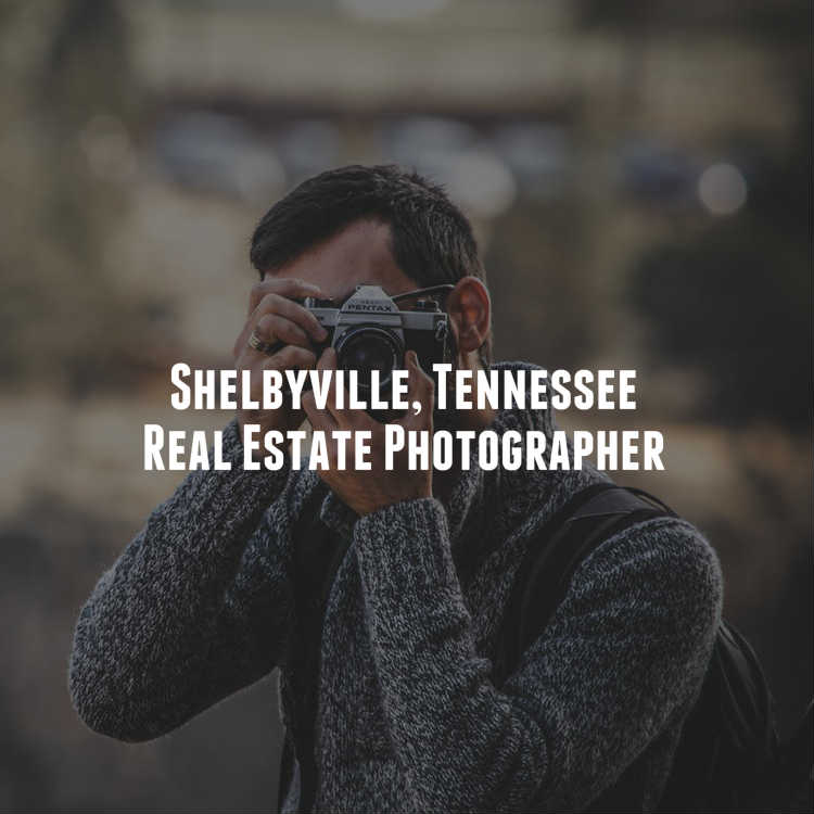 Shelbyville, Tennessee Real Estate Photographer