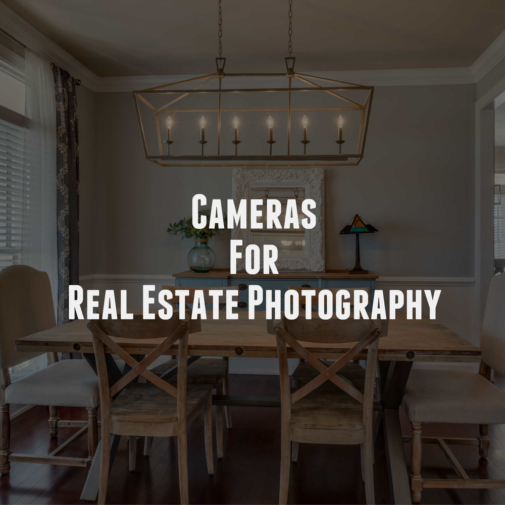 Best Cameras You Can Use For Real Estate Photography
