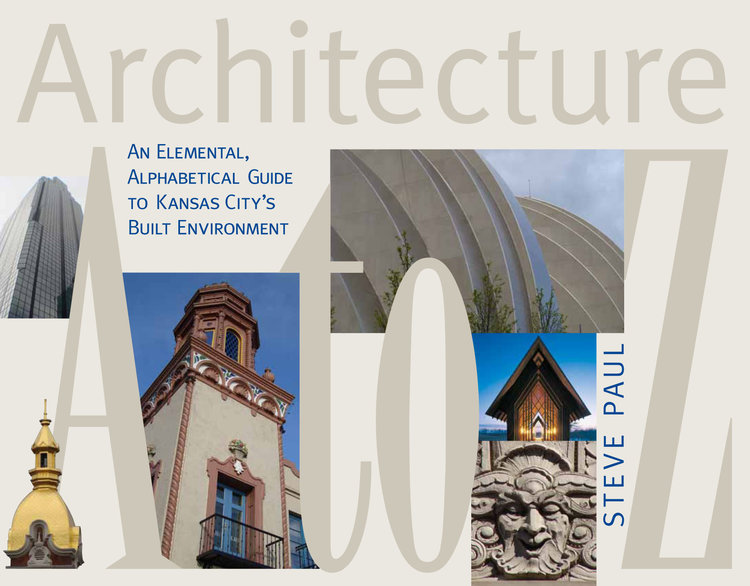 Architecture A To Z Steve Paul Words And Pictures