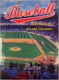 BASEBALL: A Treasury of Art and Literature  by  Michael [Ed.} Ruscoe