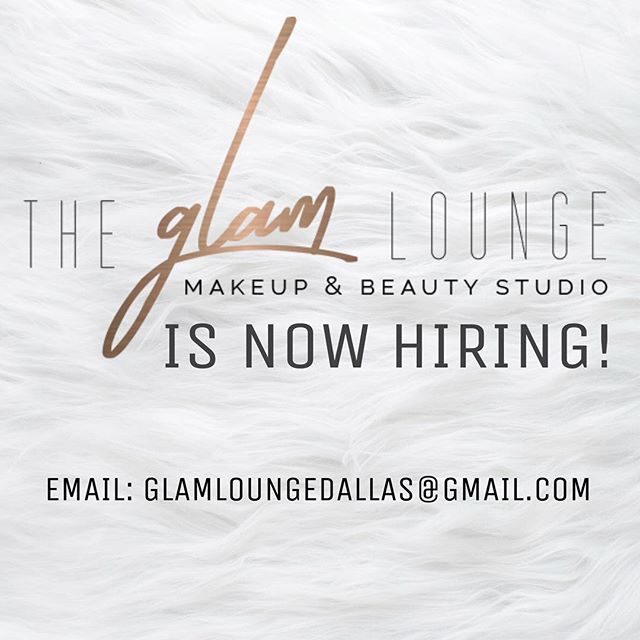DALLAS| If you are a professional makeup artist in need of a home send us an email and tell us more about you! We are looking for two self motivated professional makeup artist to join the Glam Team! @glamloungedallas #glambycham ✨