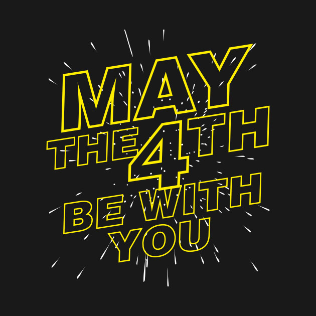 May-the-4th-Be-With-You.png