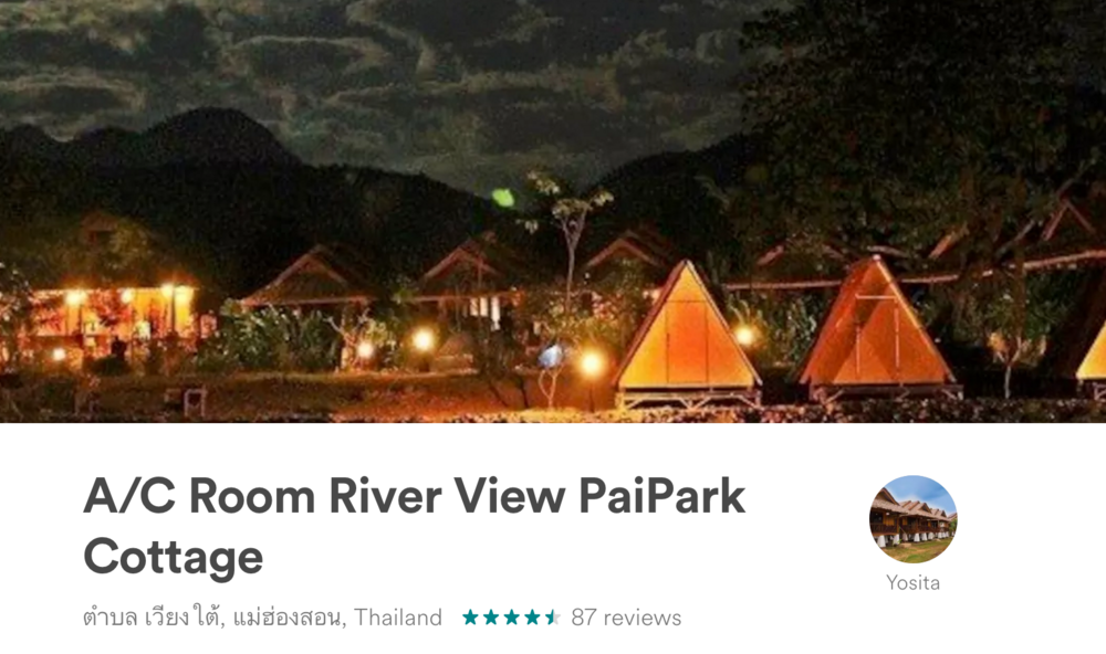 We also booked a Pai, Thailand bungalow using AirBnb.