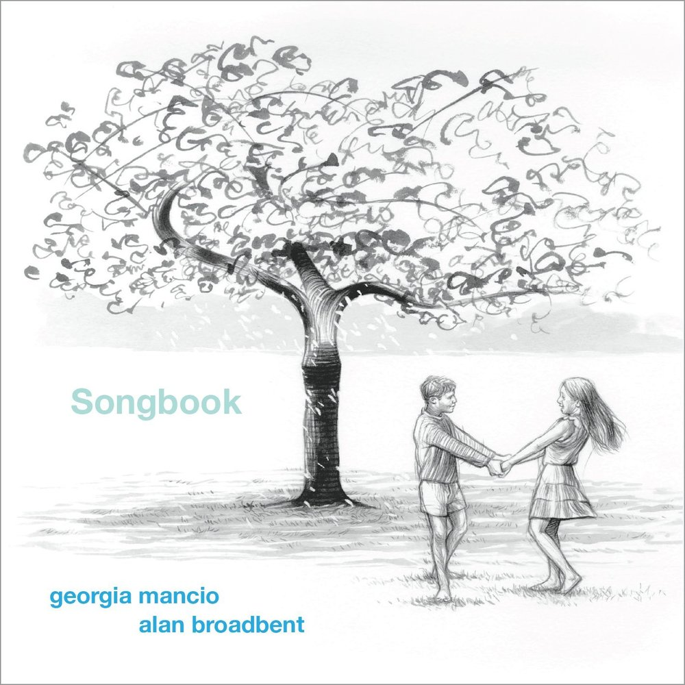 Georgia Mancio and Alan Broadbent - Songbook