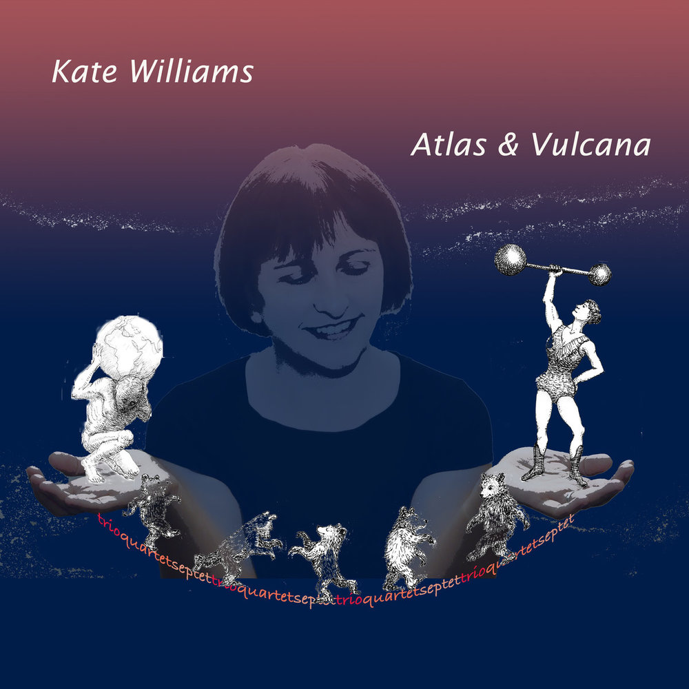Kate Williams - Atlas and Vulcana