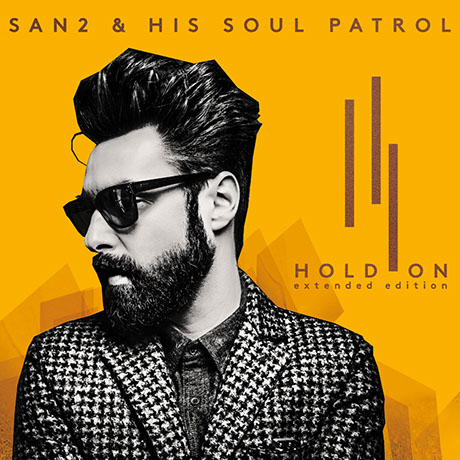 San2 and His Soul Patrol - Hold On
