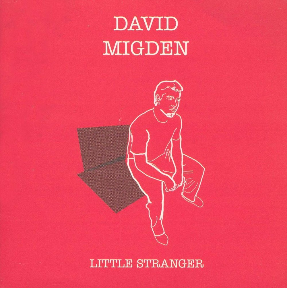 David Migden - Little Stranger