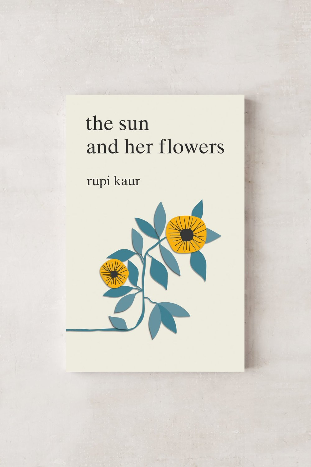 The Sun and her flowers by Rupi Kaur $19.99 -
