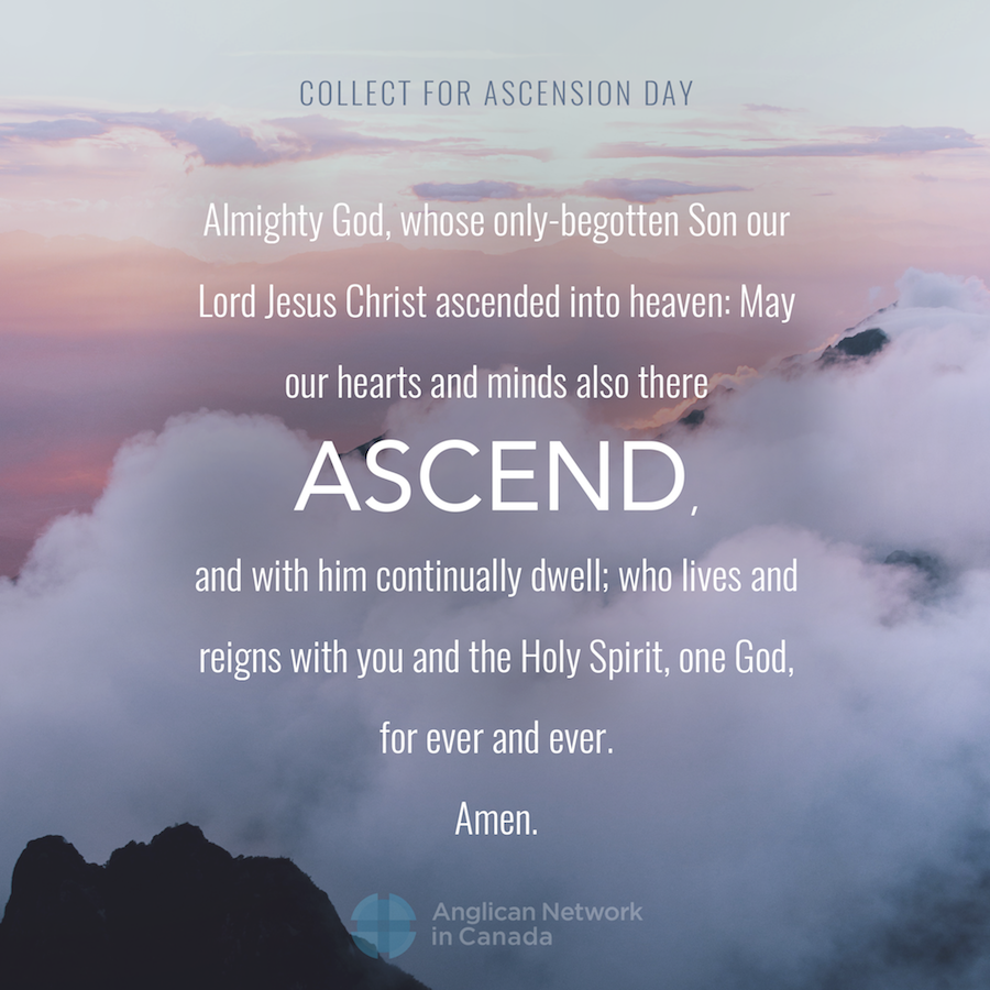 Ascension Day Anglican Network In Canada Anic