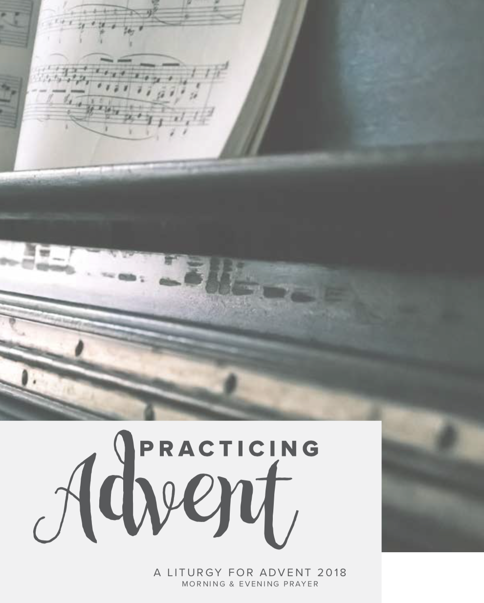 Practicing Advent - A Liturgy for Advent