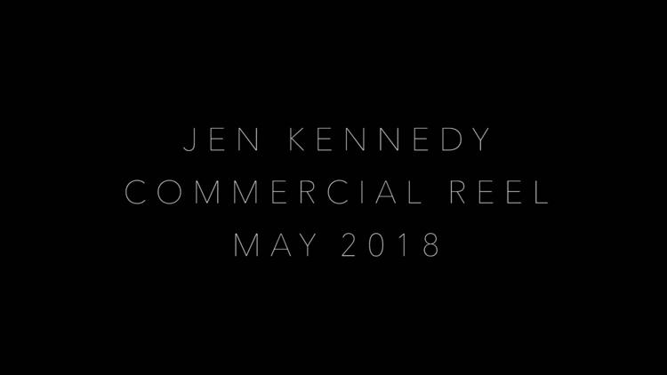 JEN KENNEDY COMMERCIAL REEL