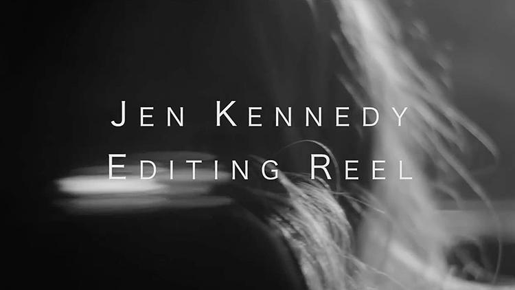 JEN KENNEDY MUSIC VIDEO REEL