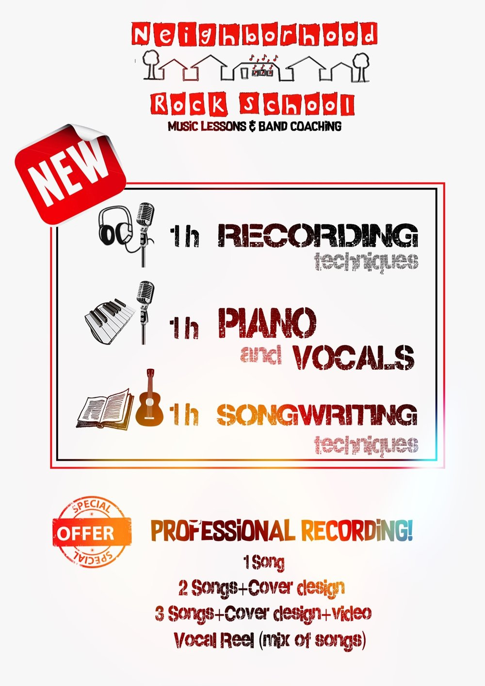 Vocal Students! - Record a professional demo of your favorite cover songs so you can show all your family!!You can also learn how to write, develop, play, record and perform your own original songs and ideas.Call Neighborhood Rock School for more info and prices!