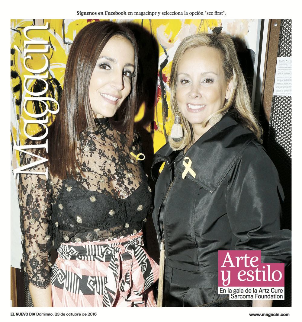 Fashion Designer Stella Nolasco, and Manhattan socialite and philanthropist Yaz Hernandez on the cover page, both supporters of Artz Cure Sarcoma Foundation.