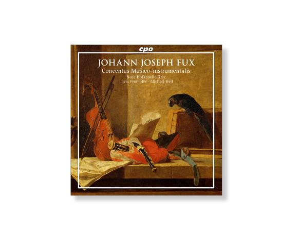CD2_NHG Cover_Johann Joseph Fux und die Wiener Hofkapelle.jpg