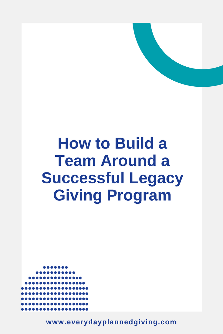 how to build a legacy giving team.png