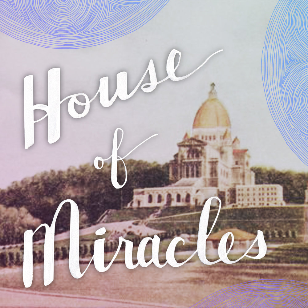 House of Miracles Round 0203.jpg