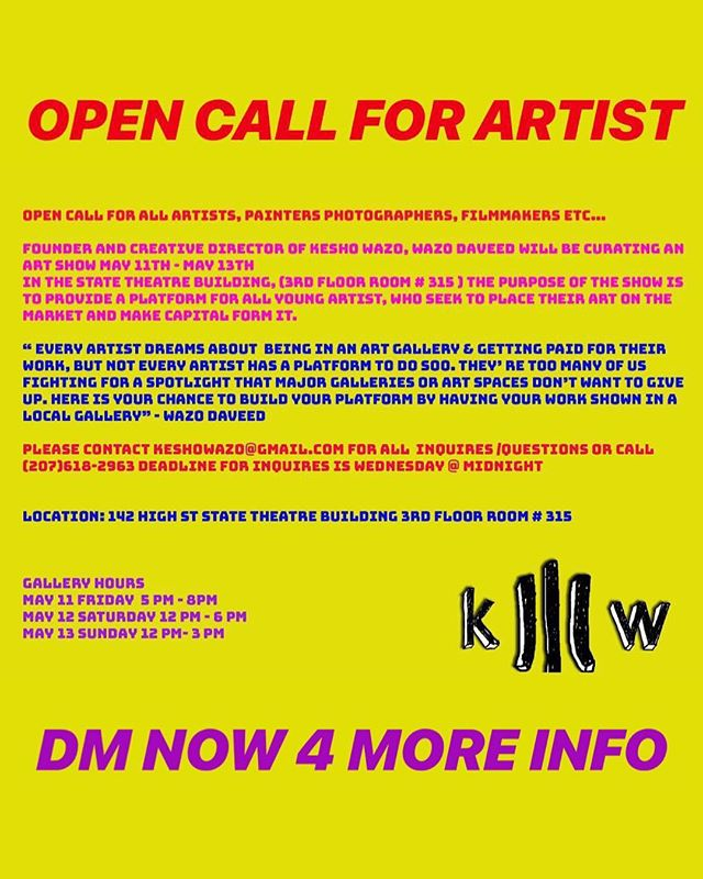 Open Call For All Artist - Email Keshwazo@gmail.com To Submit Your Art Work.  Curated By Wazo Daveed  #KeshoWazo #TomorrowIdeas #CuratedByWazoDaveed #ArtShow  #PortlandArt #Art #Artist #Creatives #Painters #illustrator #Painters #Filmmakers #Animators  #2DArt #3DArt #Insulation #GalleryOpening