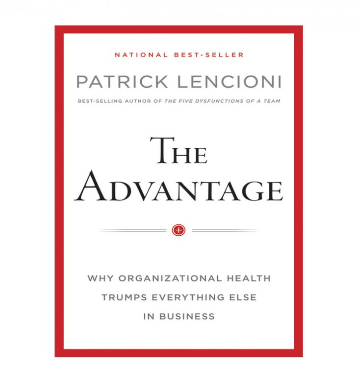 The_Advantage_Why_Organizational_Health_Trumps_Everything_Else_In_Business_Patrick_M_Lencioni_Book.jpg