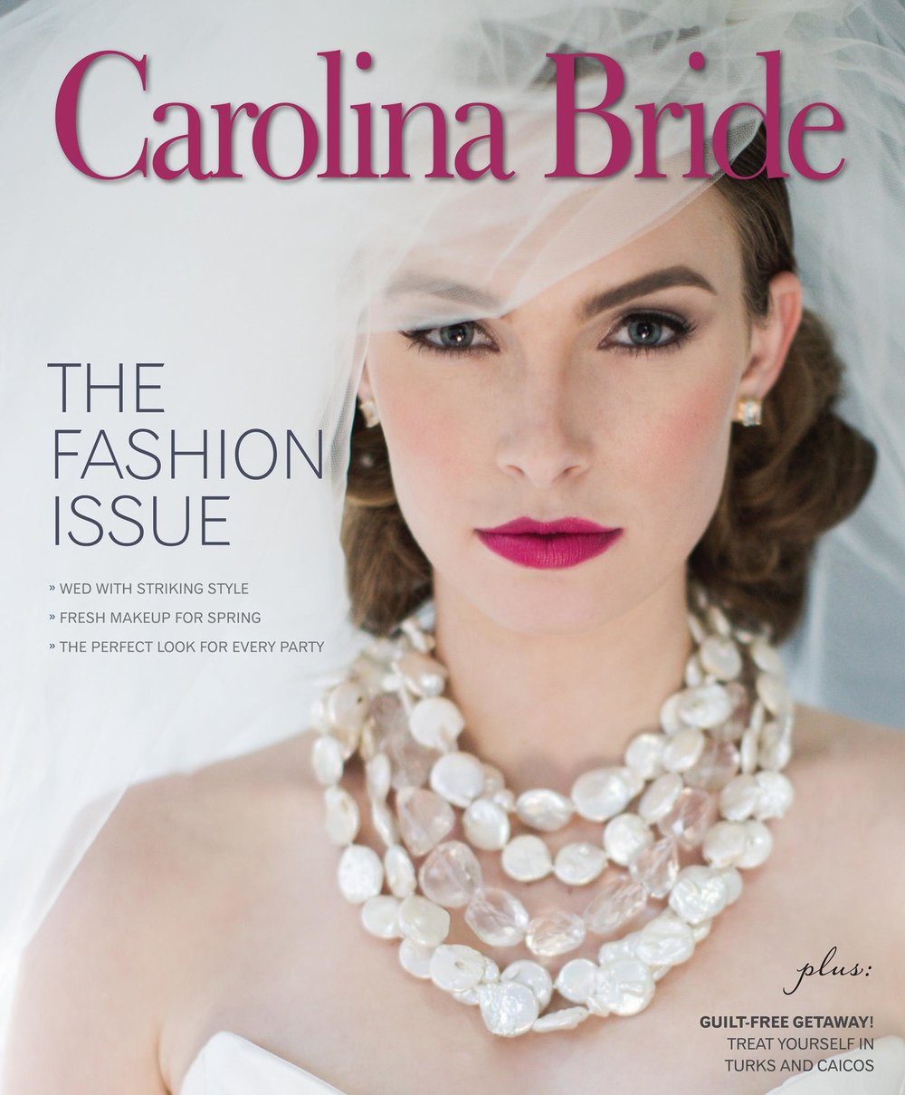 Carolina Bride: The Fashion Issue -