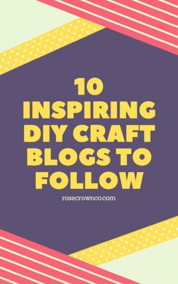 10 inspiring DIY craft blogs to follow