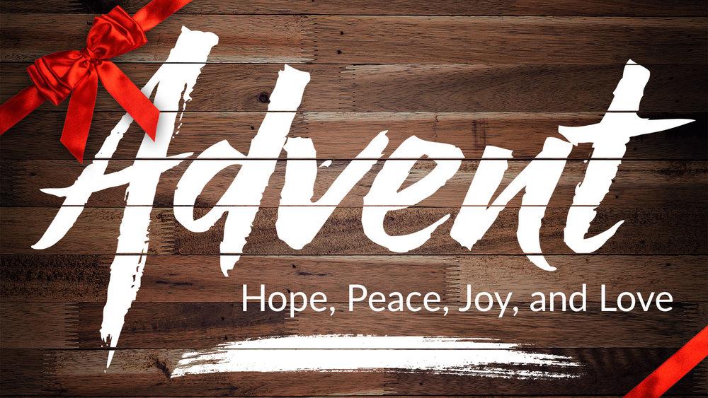 Advent Sermon Series_ADVENT TITLE SLIDE.jpg