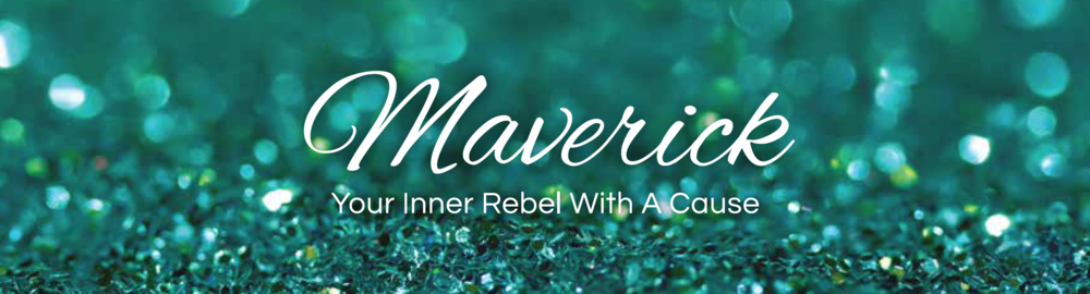 Sacred Money Archetype: MAVERICK - your inner rebel with a cause