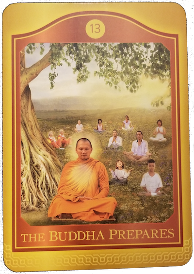 THE BUDDHA PREPARES - The Akashic Tarot