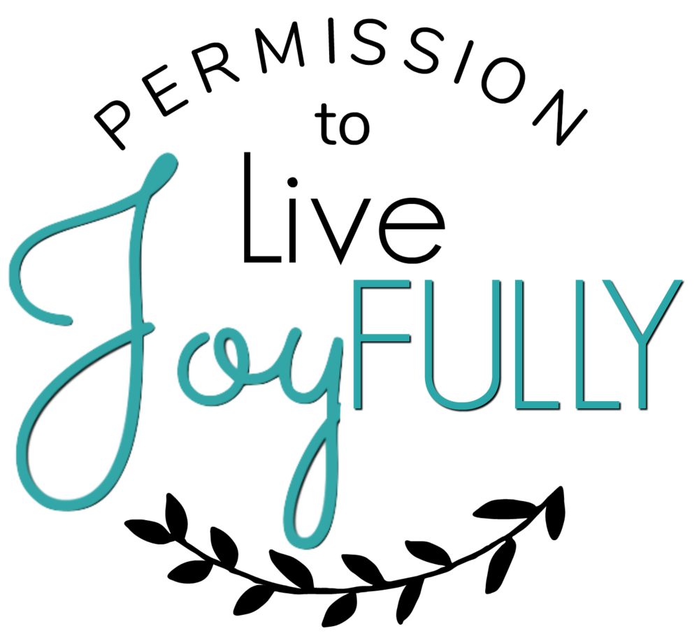 Permission to LIVE JoyFULLY