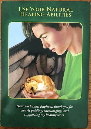 USING YOUR NATURAL HEALING ABILITIES - Archangel Raphael Healing Oracle