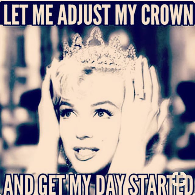 Good morning time to get the day started. #goodmorning#queen#crown#azesthetician#skinspirationboutique#timeforwork#marylinmonroe