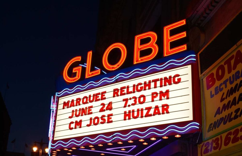 THE GLOBE THEATRE   On June 24, 2014 Councilmember José Huizar and the Globe's new operator, Eric Chol, celebrated the relighting of the historic Globe Theatre marquee...  READ MORE