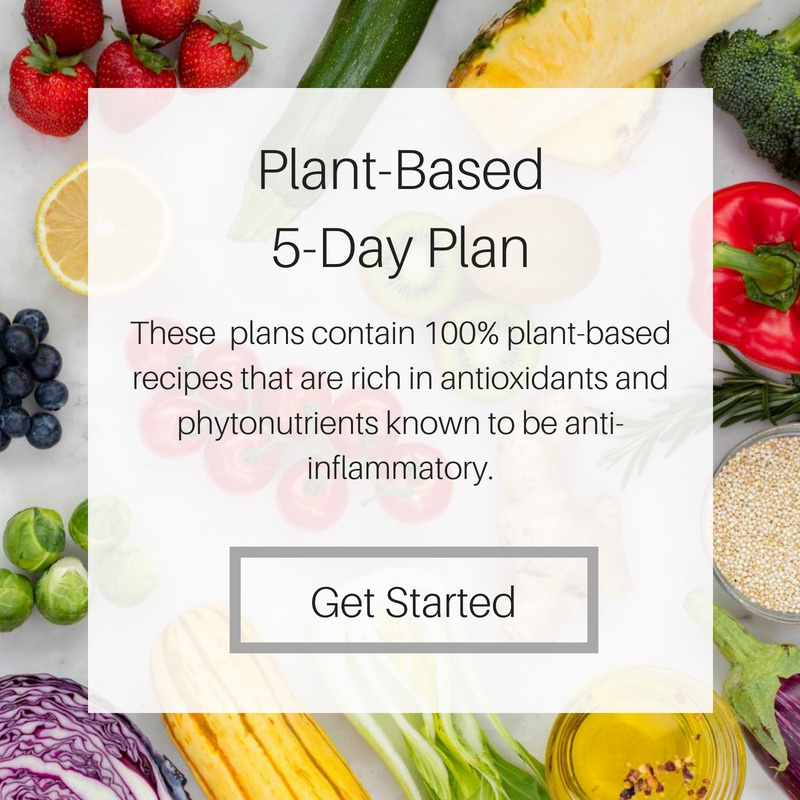 Plant-Based Meal Plan - These plans contain 100% plant-based recipes that are rich in antioxidants and phytonutrients known to be anti-inflammatory. Recipes are full of fiber, vitamins, minerals, and plant proteins making them nutritious as well as delicious.