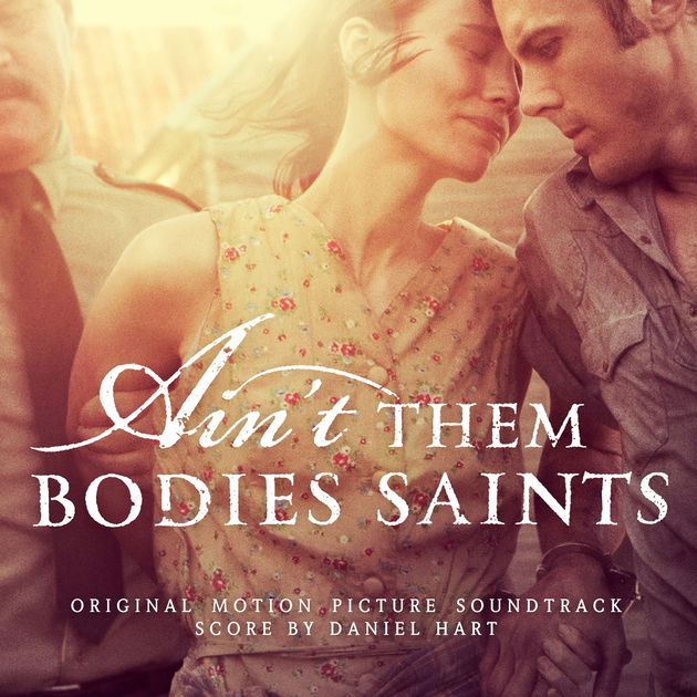 Ain't Them Bodies Saints Original Soundtrack