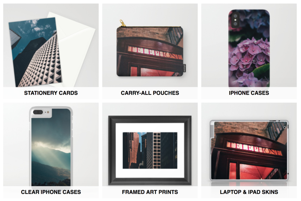 Society6 - You can get some cool stuff with my images printed on them, over at Society6, they offer framed prints, bags, phone cases, even pillow cases.