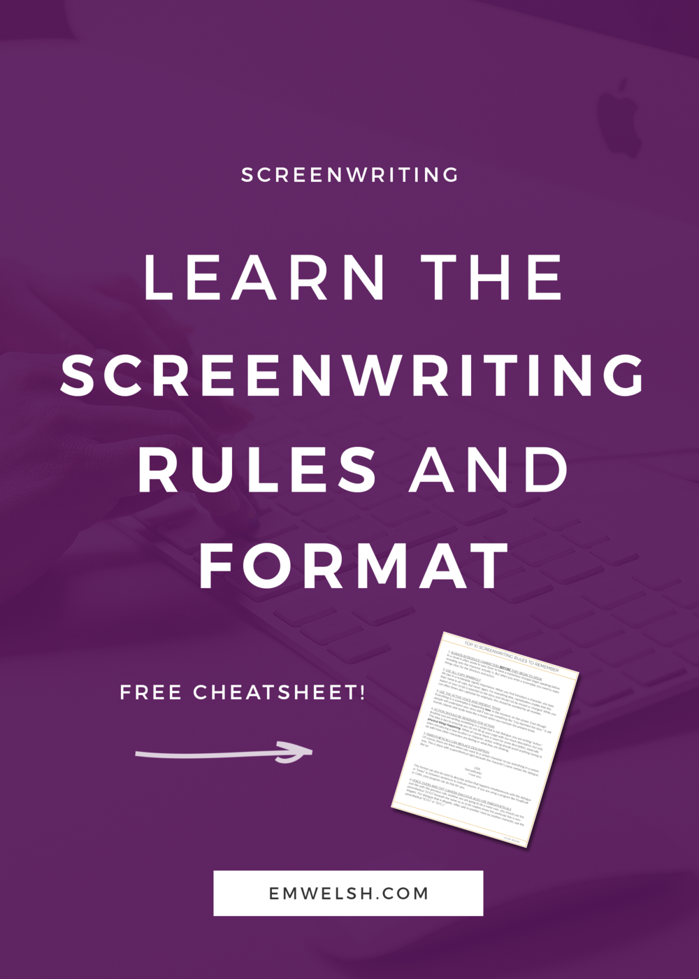 how to learn the screenwriting format and rules e m welsh