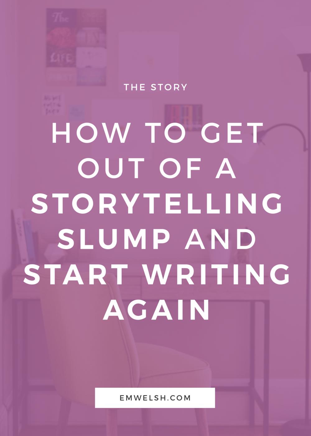 Storytelling Slump