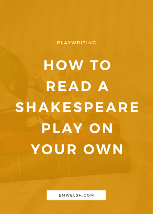 How to Write a 10-Minute Play — E M  Welsh