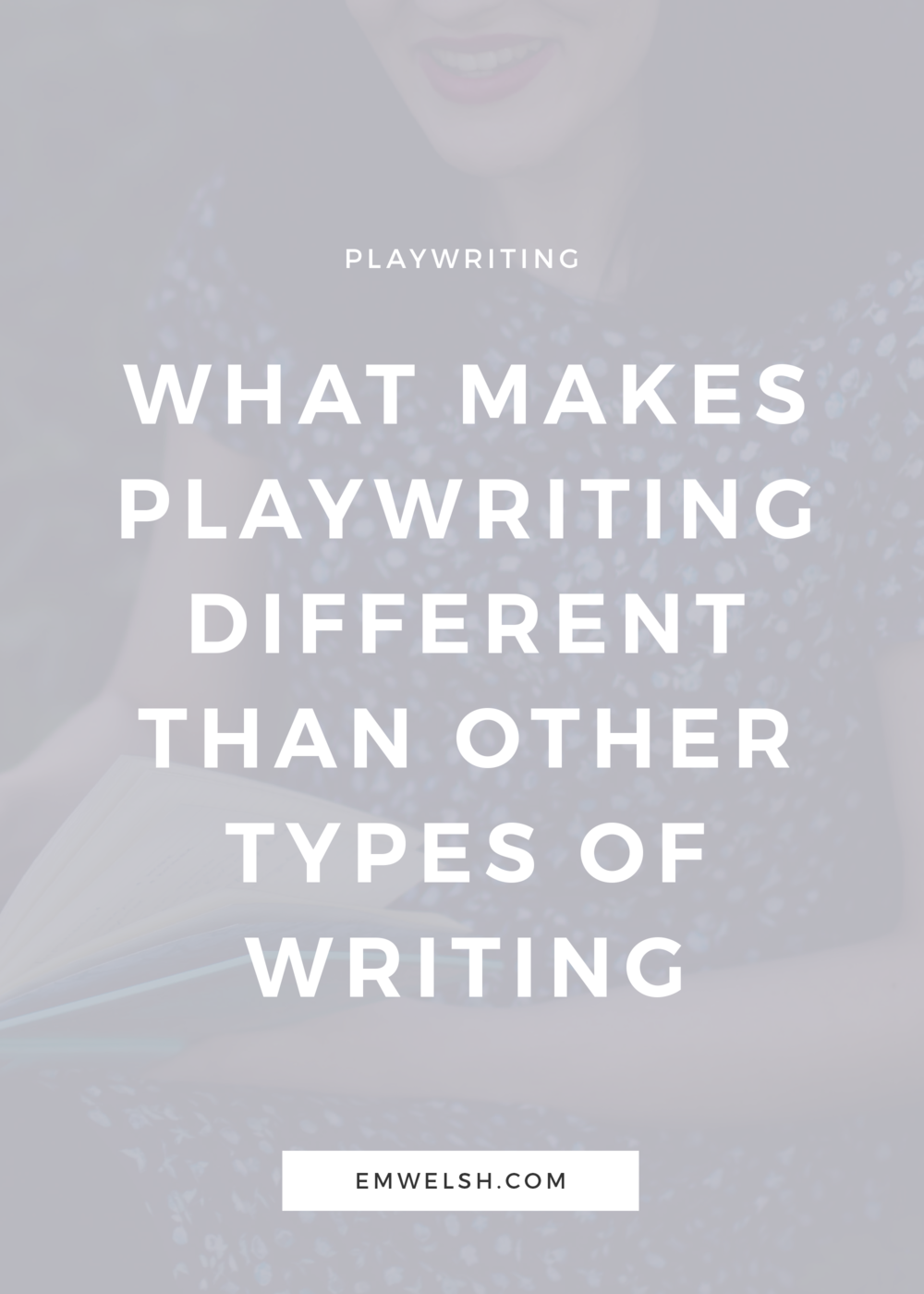 What You Need to Know About Playwriting
