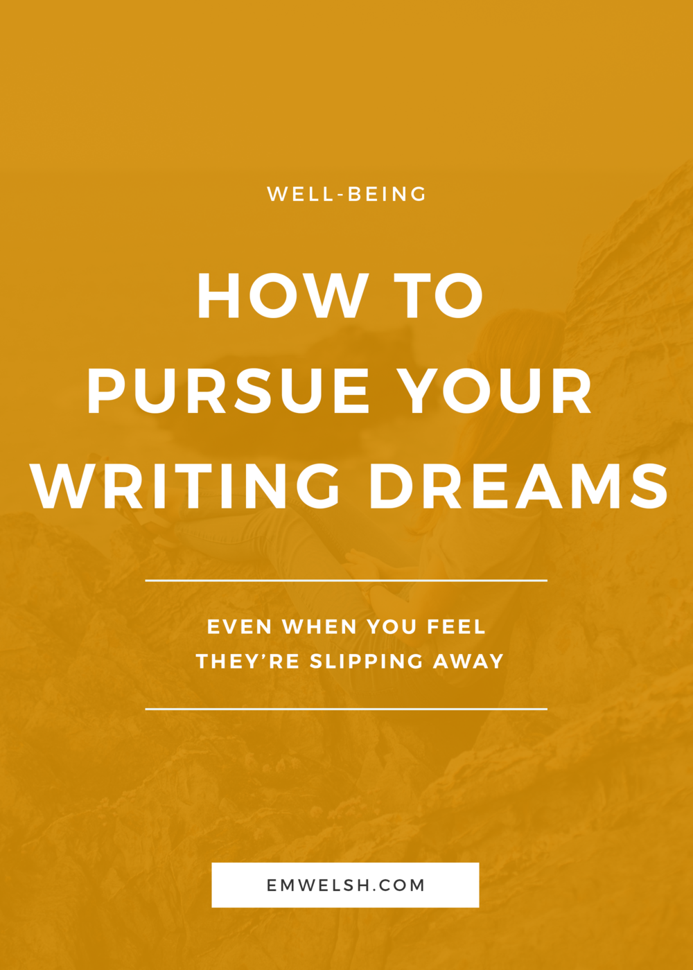 how-to-pursue-your-writing-dreams.png