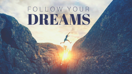 Follow Your Dream. BlogPost_Aug23.png
