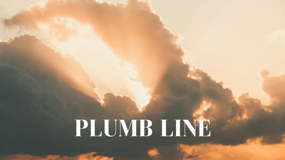 Plumb Line. 21NOV. BlogPost.png