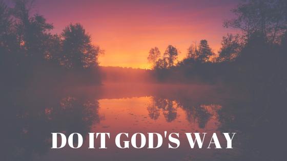 Do it God's Way