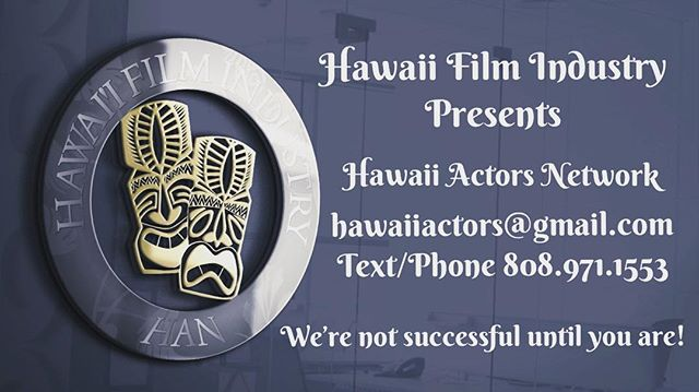 Hawaii's building a vibrant and robust film industry. Check us out www.hawaiitalentnetwork.com