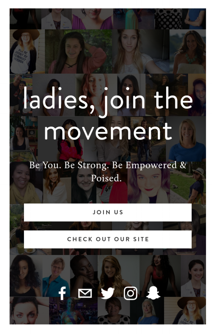 Every individual featured on our landing page has contributed to our blog. Thank you, ladies for joining the movement! We look forward to featuring many more incredible stories in year two.